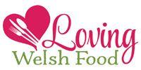 Loving Welsh Food