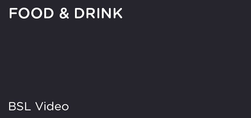 BSL - Food & Drink